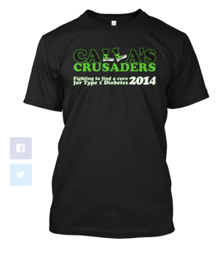 Limited Time Offer - 2014 Calla's Crusaders T-shirts - Walk to Cure Diabetes | www.iamatype1diabetic.com