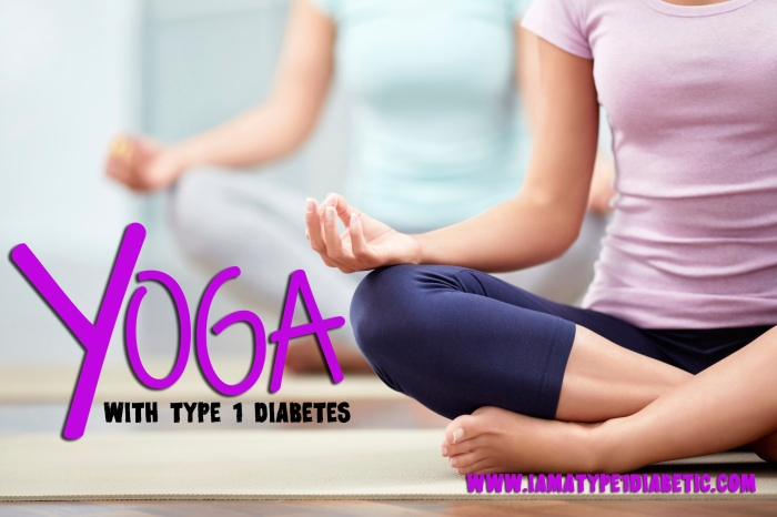 Yoga With Type 1 Diabetes | www.iamatype1diabetic.com