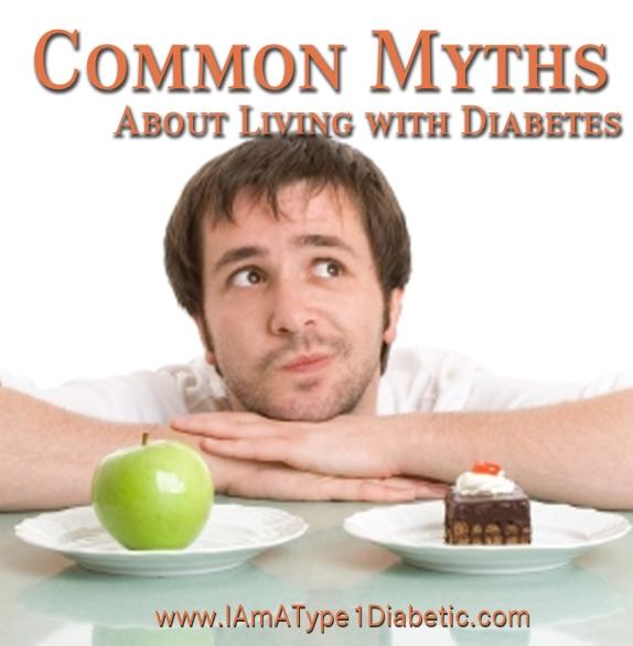 Common Myths About Diabetes | www.iamatype1diabetic.com