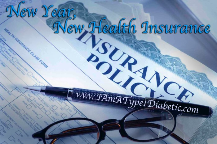 New Year, New Health Insurance | www.iamatype1diabetic.com
