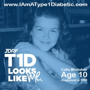 #T1DLooksLikeMe | Calla Michalski | Blog at www.IAmAType1Diabetic.com