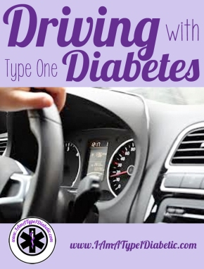 Driving with Type One Diabetes | How to manage your blood sugar behind the wheel | www.IAmAType1Diabetic.com